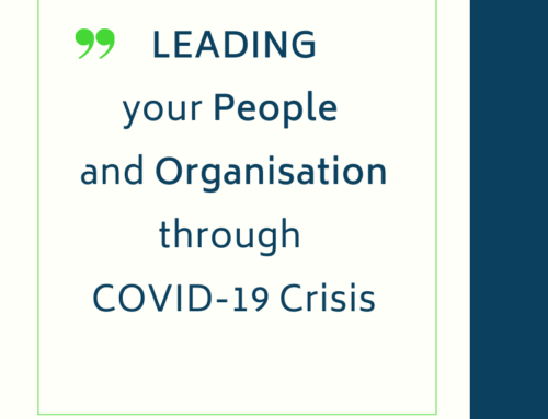 Leading your People and Organisation through COVID-19 Crisis