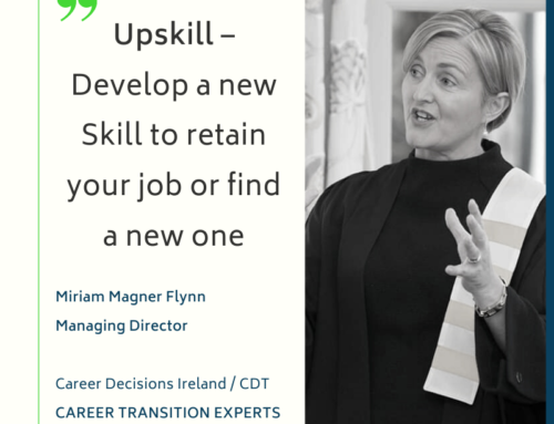 Career Advice Column: Upskill – Develop a new Skill